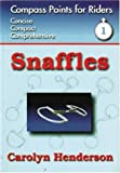 img - for Snaffles (Compass Points for Riders Series) book / textbook / text book