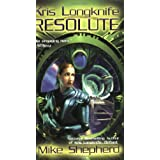 Resolute (Kris Longknife Novels)by Mike Shepherd