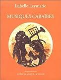 echange, troc Isabelle Leymarie - Musiques caraïbes