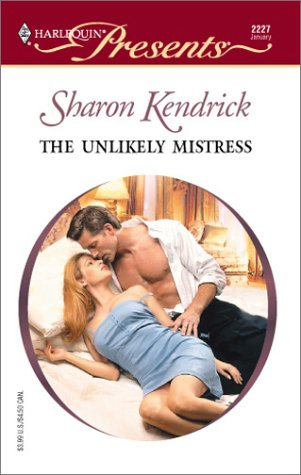 Image for Unlikely Mistress (London'S Most Eligible Playboys) (Harlequin Presents)
