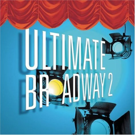 Various Artists - Ultimate Broadway II: The Very Best of Broadway Now - Zortam Music