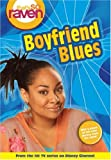 That's so Raven: Boyfriend Blues - Book #11: Junior Novel (That's So Raven (Numbered Paperback)) (v. 11)