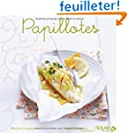 Papillotes - Nouvelles variations gou...