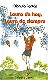 Laura De Hoy Laura De Siempre (Spanish Edition)