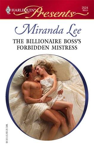 The Billionaire Boss's Forbidden Mistress (Harlequin Presents), Miranda Lee