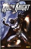 echange, troc Mike Benson, Charlie Huston, Javier Saltares, Mark Texeira - Moon Knight, Tome 3 : Dieu et la patrie