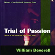 Trial of Passion (       UNABRIDGED) by William Deverell Narrated by John Morgan