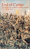 img - for End of Custer: The Death of an American Military Legend book / textbook / text book