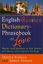 English-Russian Dictionary : Phrasebook of Love