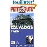 Guide Petit Futé : Calvados - Caen 2004