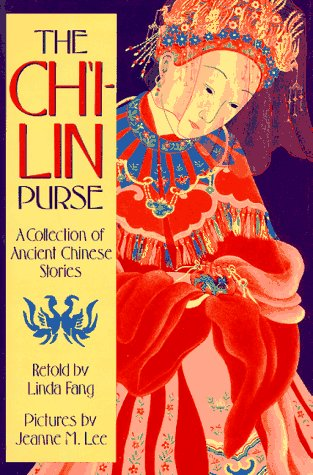 The Ch'i-lin Purse: A Collection of Ancient Chinese Stories, Linda Fang