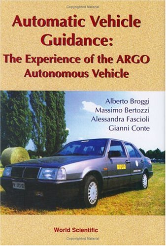 Automatic Vehicle Guidance: The Experience of the Argo Autonomous Vehicle