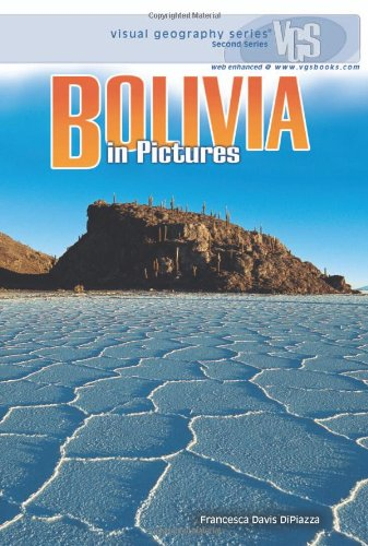 Bolivia in Pictures (Visual Geography (Twenty-First Century))