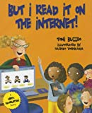 But I Read It on the Internet! (Mrs. Skorupski Story)