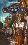 Le monde d'Edward Craft, Niveau 1 : Les Bas de Larguevent