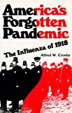 America's Forgotten Pandemic: The Influenza of 1918 (0521386950) by Crosby, Alfred W.