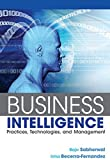 img - for Business Intelligence: Practices, Technologies, and Management book / textbook / text book