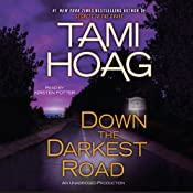 Down the Darkest Road: Oak Knoll, Book 3 | [Tami Hoag]