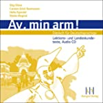 Av, min arm! Audio-CD: Dnisch fr De...