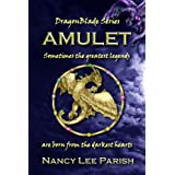 Amulet (DragonBlade) ~ Nancy Lee Parish