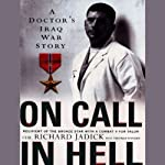 On Call in Hell: A Doctor's Iraq War Story | Richard Jadick,Thomas Hayden