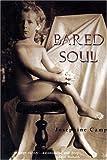 Bared Soul