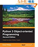 Python 3 Object-oriented Programming: Unleash the Power of Python 3 Objects