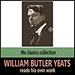 William Butler Yeats Reads His Own Work | William Butler Yeats
