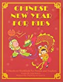 Chinese New Year For Kids [Paperback]