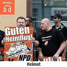 Heimat Hörbuch von  DER SPIEGEL Gesprochen von:  Deustche Blindenstudienanstalt