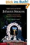 The Legacy of Johann Strauss: Politic...