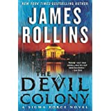The Devil Colony: A SIGMA Force Novel (Sigma Force Novels)by James Rollins