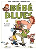 B�b� Blues, Tome 14 : Chaud devant !