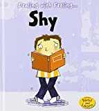 img - for Dealing with Feeling Shy book / textbook / text book