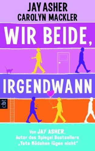 Wir beide, irgendwann (German Edition), by Jay Asher