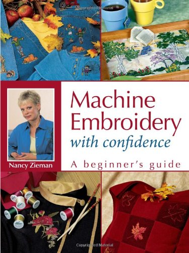 Review Of Machine Embroidery With Confidence: A Beginner's Guide
