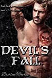 img - for Devil's Fall (Motorcycle Club Romance) (Dust Bowl Devils MC) book / textbook / text book