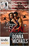 Hot SEALs: A Daye with A SEAL (Kindle Worlds Novella) (Dangerous Curves Book 3)