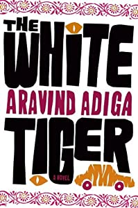 Cover of &quot;The White Tiger: A Novel&quot;