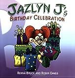 Jazlyn J's Birthday Celebration
