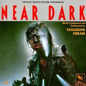 Tangerine Dream - Near Dark: Original Motion Picture Soundtrack - Zortam Music