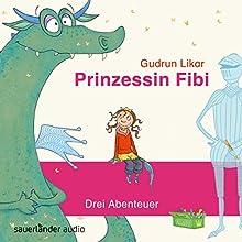 Prinzessin Fibi: Der verliebte Drache und andere Abenteuer Audiobook by Gudrun Likar Narrated by Alexandra Neldel