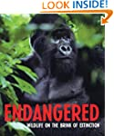 Endangered: Wildlife on the Brink of...