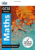 GCSE Maths Higher Exam Practice Workbook, with Practice Test Paper (Letts GCSE Revision Success - New Curriculum)