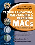 Troubleshooting, Maintaining, and Repairing Macs