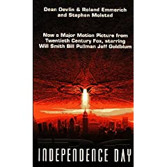 Independence Day by Dean Devlin,&#32;Roland Emmerich and Steve Molstad