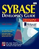 img - for Sybase Developer's Guide/Book and Disk (Sams Developer's Guide) book / textbook / text book