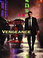 Vengeance (English Subtitled) [HD]
