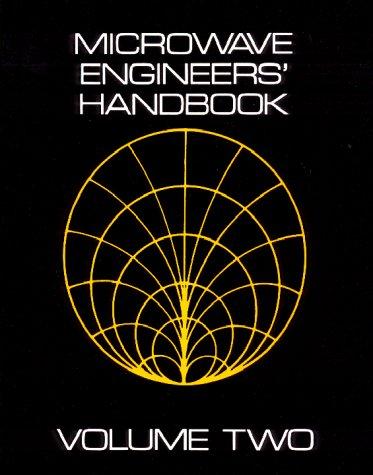 The Microwave Engineers Handbook Volume Two