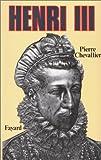 echange, troc Pierre Chevallier - Henri III,  roi shakespearien